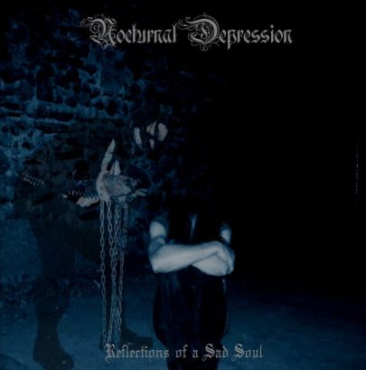 NOCTURNAL DEPRESSION : Reflections of a sad Soul