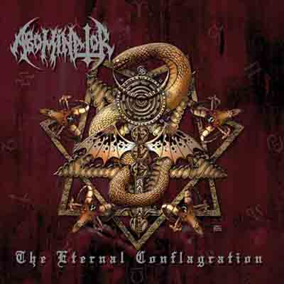 ABOMINATOR : The Eternal Conflagration