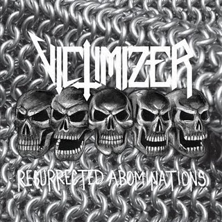 VICTIMIZER : Resurrected Abominations