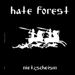 HATE FOREST : Nietzscheism