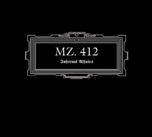 MZ. 412 : Infernal Affairs