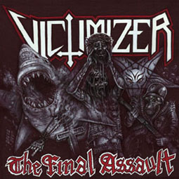 VICTIMIZER : The Final Assault