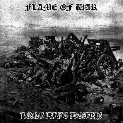 FLAME OF WAR : Long Live Death!