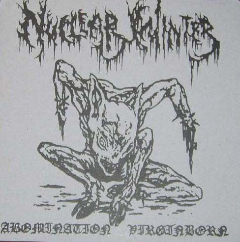 NUCLEAR WINTER : Abomination Virginborn