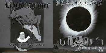 BLOODHAMMER / BLACKDEATH : Desecrated by Satan's Lust / Sun is Setting in the North Total