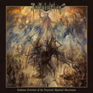 INQUISITION : Ominous Doctrines of the Perpetual Mystical Macrocosm