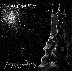TANGORODRIM : Unholy Metal Way