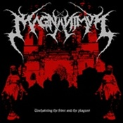 MAGNANIMVS : Unchaining the Fever and the Plague