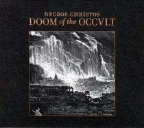 NECROS CHRISTOS : Doom of the Occult