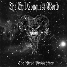V/A VARIOUS ARTIST : The Evil Conquest the World - The First Possession