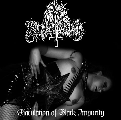 ANAL BLASPHEMY : Ejaculation of Black Impurity