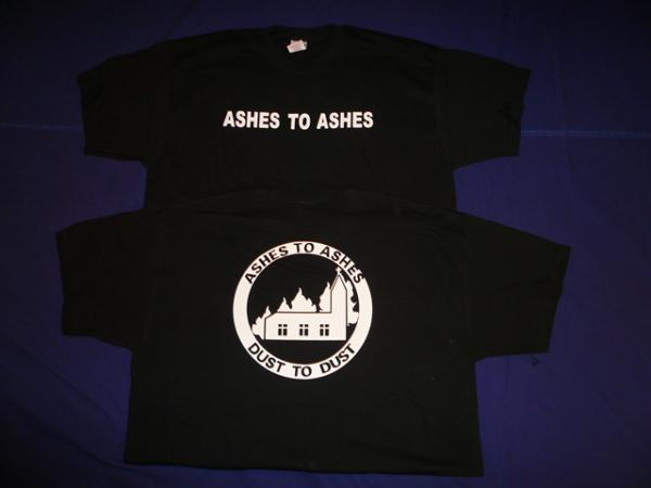 SHIRT (OTHER) : Ashes to Ashes TS M-Size