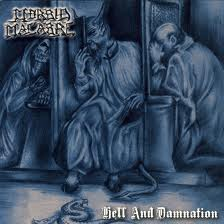 MORBID MACABRE : Hell And Damnation