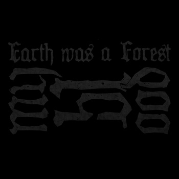 MY BLOOD : Earth Was a Forest