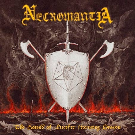 NECROMANTIA : The Sound of Lucifer Storming Heaven