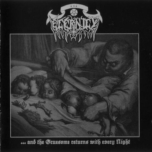 ETERNITY : and the Gruesome Returns With Every Night