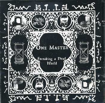 ONE MASTER : Forsaking a Dead World