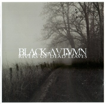 BLACK AUTUMN : Rivers of Dead Leaves