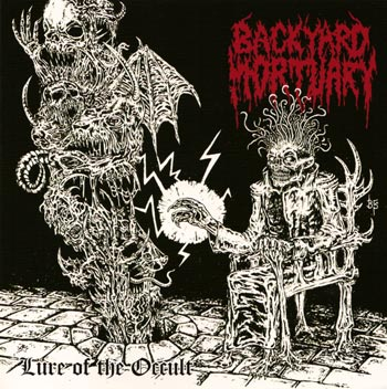 BACKYARD MORTUARY : Lure of the Occult
