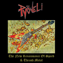 PYÖVELI : The New Renaissance of Speed & Thrash Metal