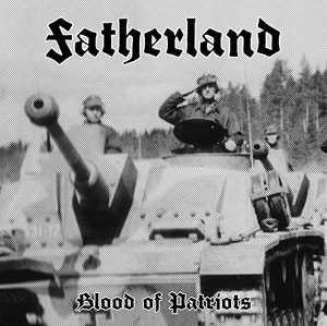FATHERLAND : Blood of Patriots