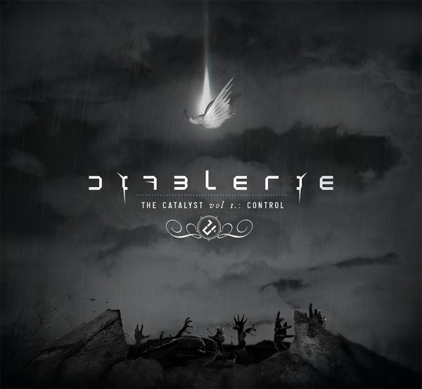 DIABLERIE : The Catalyst vol. I : Control