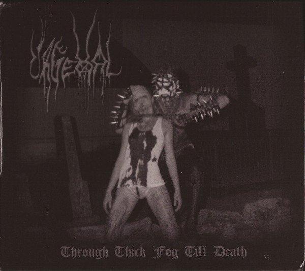 URGEHAL : Through Thick Fog till Death