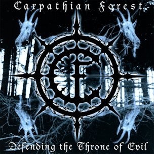 CARPATHIAN FOREST : Defending the Throne of Evil