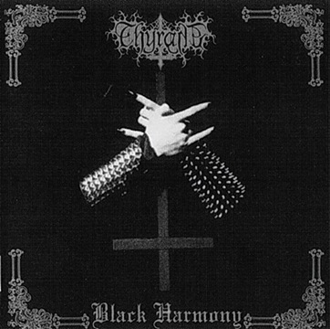 THYRANE : Black Harmony