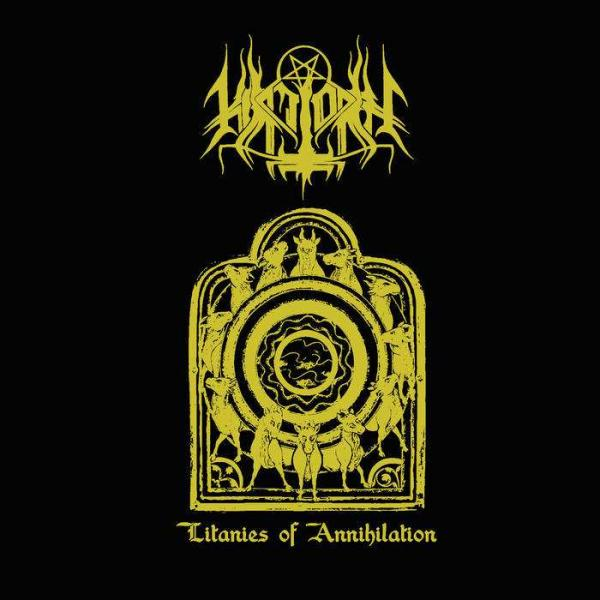 HIRILORN : Litanies of Annihilation