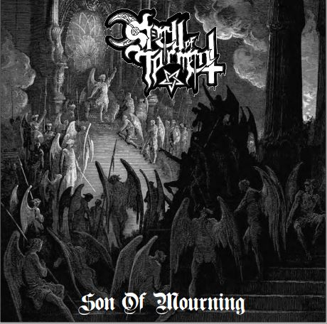 SPELL OF TORMENT : Son Of Mourning