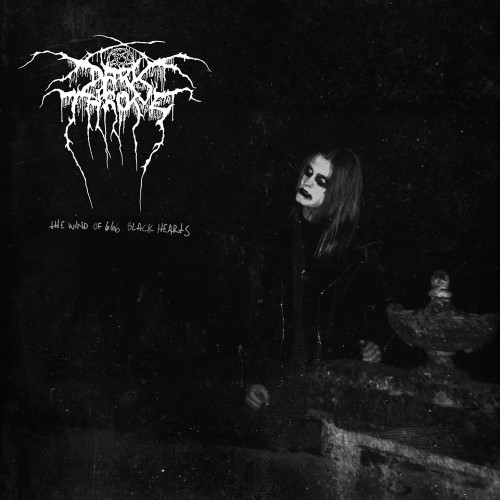 DARKTHRONE : The Wind of 666 Black Hearts