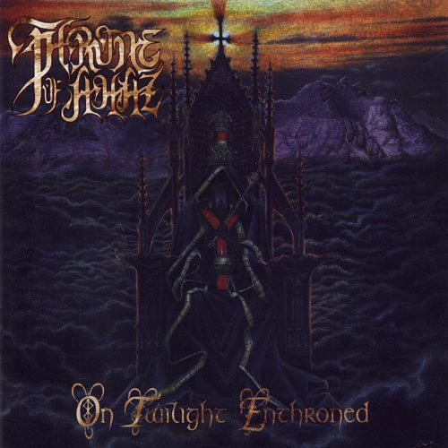 THRONE OF AHAZ : On Twilight Enthroned