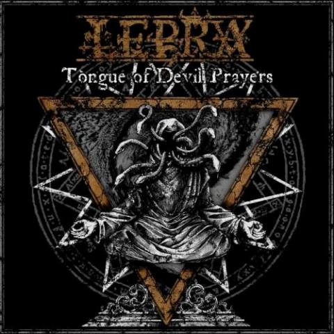 LEPRA : Tongue of Devil Prayers