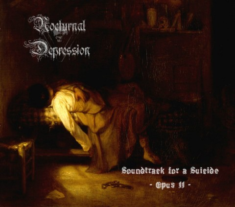 NOCTURNAL DEPRESSION : Soundtrack for a Suicide - Opus II