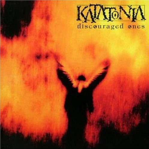 KATATONIA : Discouraged Ones