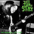 FOUL STENCH: The Beginning 1993-1996