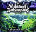 NIHILISTINEN BARBAARISUUS: The Child Must Die