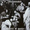 INCRIMINATED: Miracle of Purity