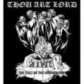 THOU ART LORD: The Cult of the Horned One