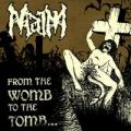 MAIM: From the Womb the the Tomb...